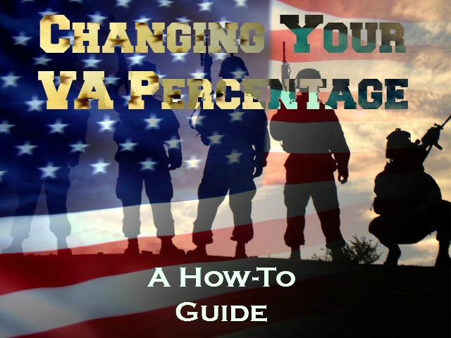 How to Change Your VA Disability Percentage